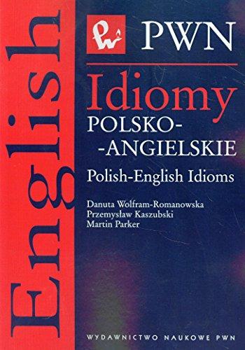 9788301154547: Idiomy polsko-angielskie