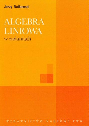 9788301155919: Algebra liniowa w zadaniach