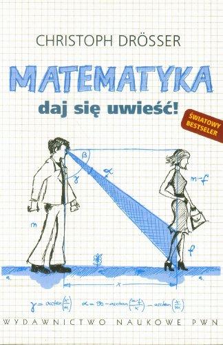 Matematyka Daj sie uwiesc!: Drosser, Christoph