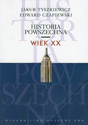 9788301167868: Historia powszechna. Wiek XX