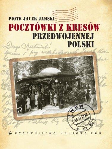 9788301170974: Pocztowki z Kresow przedwojennej Polski