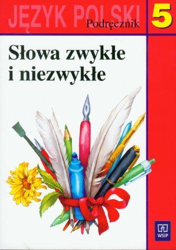 Slowa zwykle i niezwykle 5 Jezyk polski
