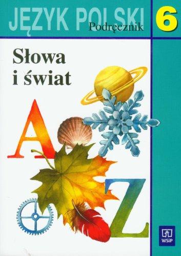Slowa i swiat 6 Jezyk polski Podrecznik: Nagajowa Maria