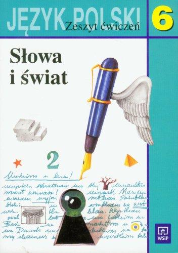 Slowa i swiat 6 Jezyk polski Zeszyt: Maria Nagajowa