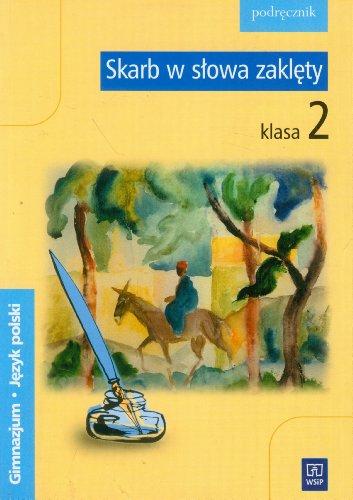 9788302092954: Skarb w slowa zaklety 2 Jezyk polski Podrecznik