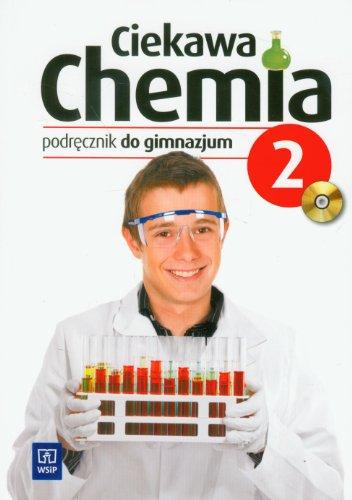 9788302122811: Ciekawa chemia 2 Podrecznik z plyta CD: gimnazjum