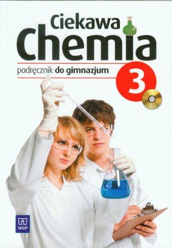 9788302133251: Ciekawa chemia 3 Podrecznik z plyta CD: gimnazjum