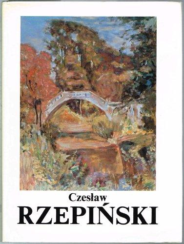 Czeslaw RZEPINSKI: malarstwo (Polish Artist/Paintings): Kornijasz, Aleksander; Szonert,