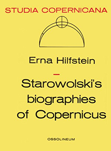 Starowolski's Biographies of Copernicus.: HILFSTEIN, Erna: