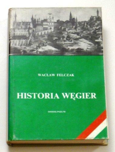 9788304010284: Historia Węgier (Polish Edition)