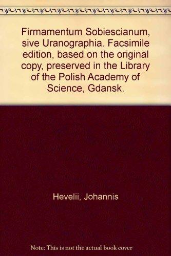 Johannis Hevelii Firmamentum Sobiescianum, sive Uranographia.: Hevelius, Johannes