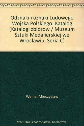Odznaki I Oznaki Ludowego Wojska Polskiego: Welna, Mieczyslaw