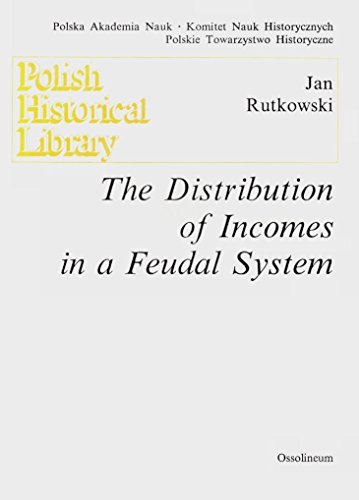 The Distribution of Incomes in a Feudal: Jan Rutkowski