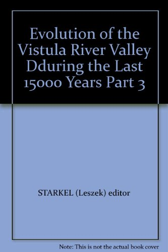 9788304036185: Evolution of the Vistula River Valley During the Last 15000 Years Part 3
