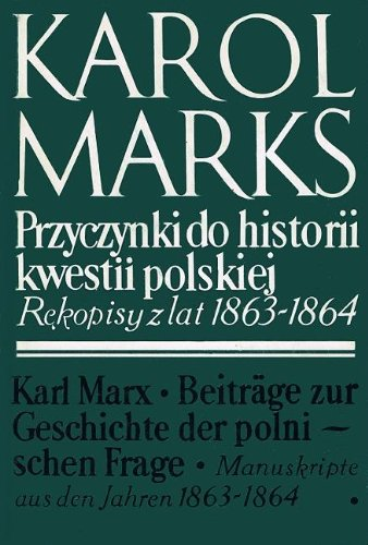 9788305113922: Przyczynki do historii kwestii polskiej: rekopisy z lat 1863-1864 / Beiträge zur Geschichte der polnischen Frage: Manuskripte aus den Jahren 1863-1864 / Contributions to the History of the Question of Poland: Manuscripts from the Years 1863-1864