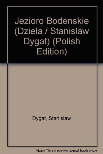 9788306004830: Jezioro Bodeńskie (Dzieła / Stanisław Dygat) (Polish Edition)