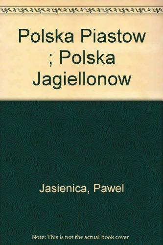 9788306010923: Polska Piastow: Polska Jagiellonow (Polish Edition)