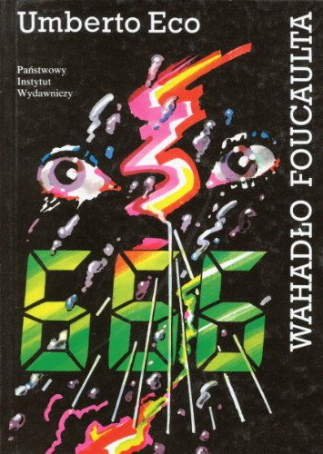 Wahadlo Foucaulta - Il pendolo di Foucault: Umberto Eco