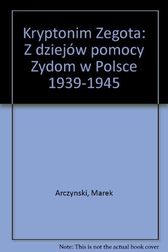 "Kryptonim ""Z?egota"" (Polish Edition): Arczyn?ski, Marek"