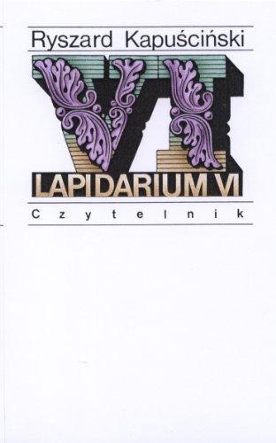 Lapidarium VI: Kapuscinski, Ryszard