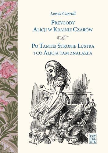 9788307032214: Przygody Alicji w Krainie Czarow Po Tamtej Stronie Lustra i co Alicja tam znalazla
