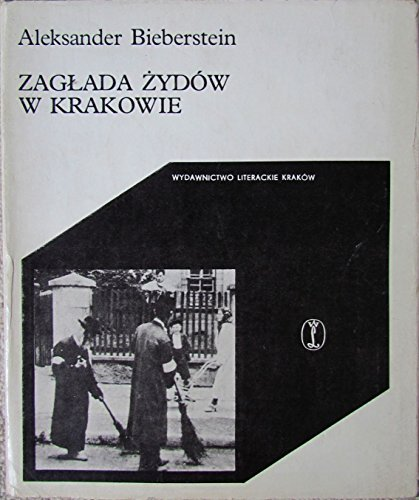 9788308005804: Zaglada Zydow w Krakowie (Cracoviana) (Polish Edition)