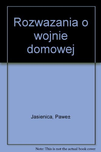 9788308013502: Rozważania o wojnie domowej (Polish Edition)