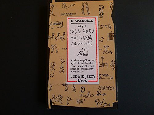 9788308033067: O Wacusiu Czyli Saga Rodu Falczakow (The Falczaks) (Polish Edition)