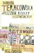 Muzeum Rzeczy Nieistniejacych (Polish Edition): Terakowska, Dorota