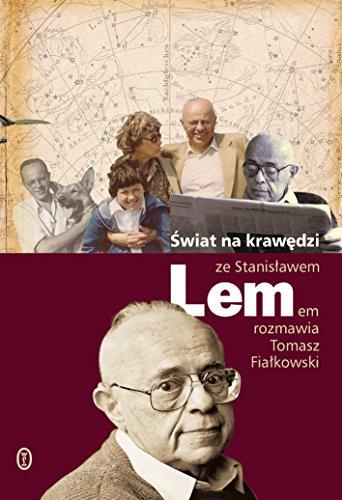 9788308040232: Swiat na krawedzi. Ze Stanislawem Lemem rozmawia Tomasz Fialkowski