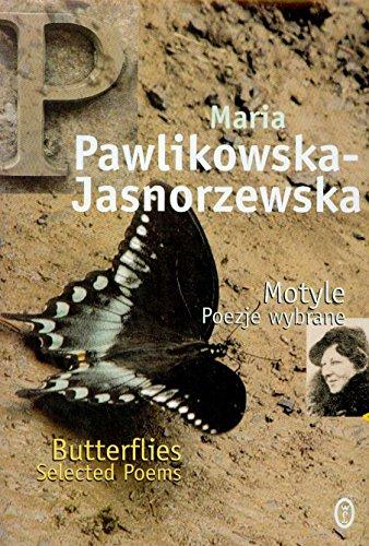 Motyle poezje wybrane: Pawlikowska-Jasnorzewska, Maria