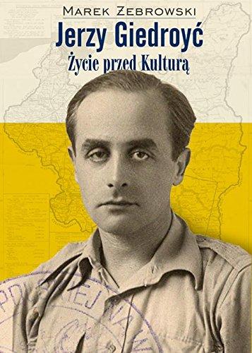 Jerzy Giedroyc Zycie przed Kultura