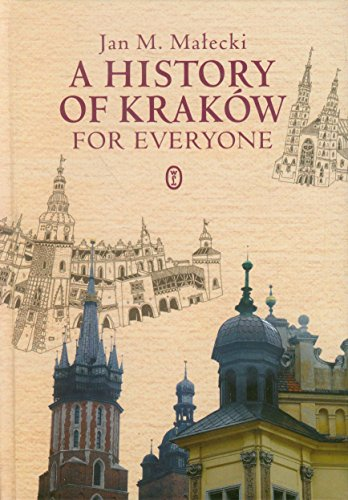 9788308053546: A History of Krakow for Everyone