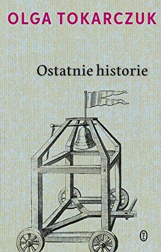 9788308060568: Ostatnie historie