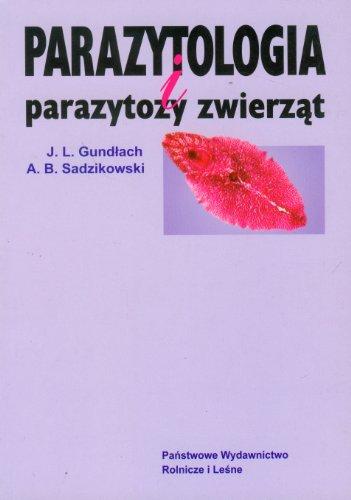 9788309018254: Parazytologia: parazytozy zwierzat