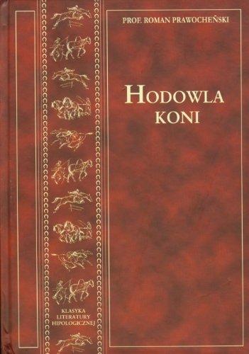 Hodowla koni: Prawochenski, Roman