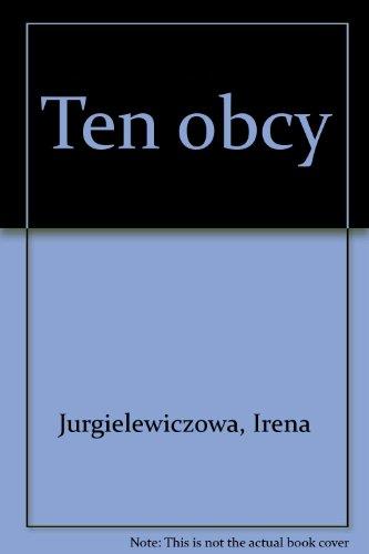 Ten obcy: Irena Jurgielewiczowa