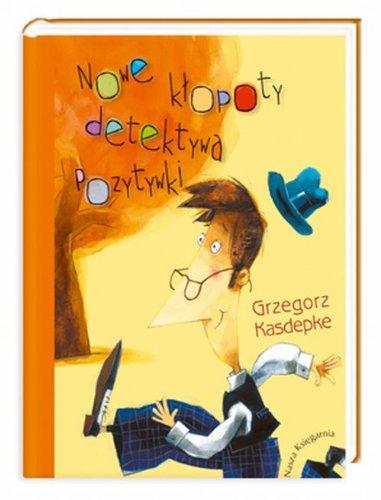 Nowe klopoty detektywa Pozytywki: Kasdepke, Grzegorz