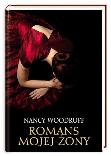 Romans mojej zony: Woodruff Nancy
