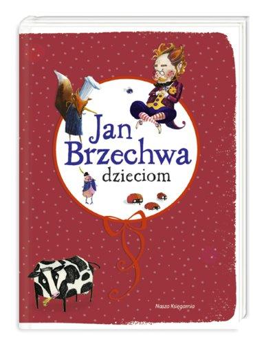 9788310121455: Jan Brzechwa dzieciom