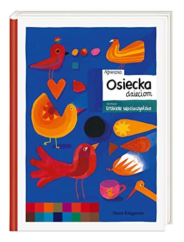 Agnieszka Osiecka dzieciom (Hardback): Agnieszka Osiecka