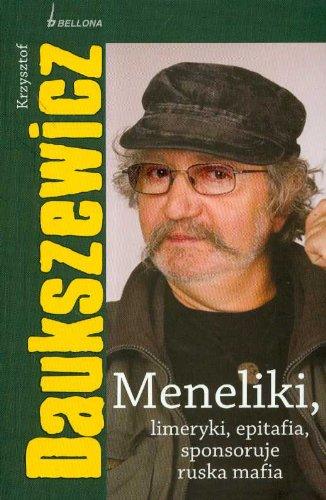 9788311110960: Meneliki, limeryki, epitafia, sponsoruje ruska mafia