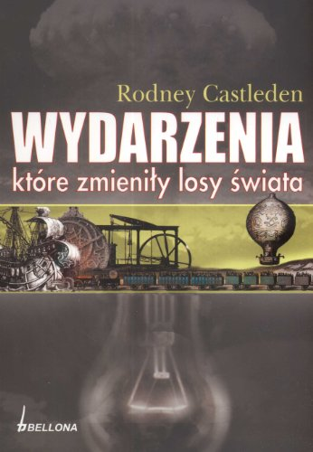 Wydarzenia, ktore zmienily losy swiata: Castleden Rodney
