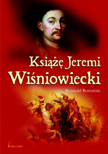 9788311115248: Ksiaze Jeremi Wisniowiecki