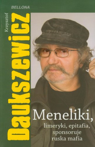 9788311121324: Meneliki, limeryki, epitafia, sponsoruje ruska mafia (polish)