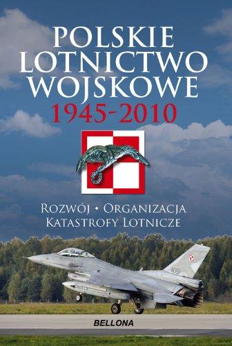 9788311121409: Polskie lotnictwo wojskowe 1945-2010