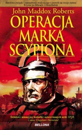 9788311122116: Operacja Marka Scypiona