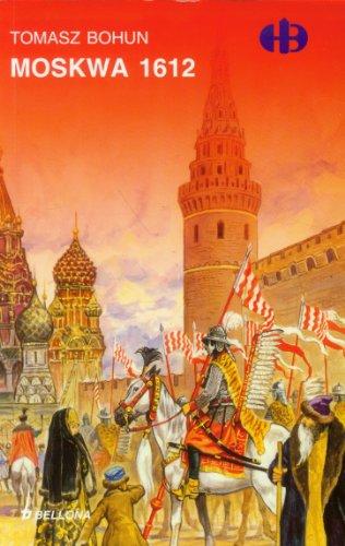 Moskwa 1612: Bohun Tomasz
