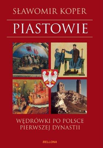 9788311125933: Piastowie