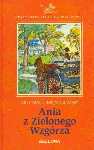 9788311128279: Ania z Zielonego Wzgorza